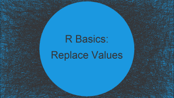 Replace Values in Vector in R (2 Examples)