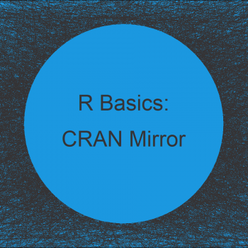 Select CRAN Mirror in R (2 Examples) | Manually Specify Repository
