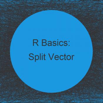 Split Vector into Chunks in R (2 Examples)