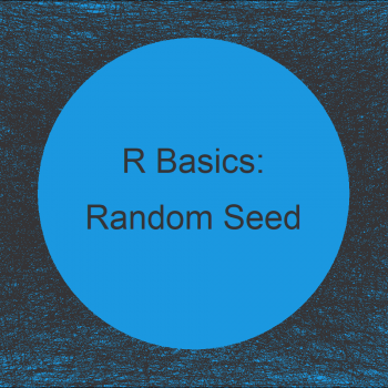 Why & How to Set a Random Seed in R (Example) | set.seed Function Explained