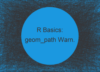 ggplot2 Warning – geom_path: Each group consists of only one observation. Do you need to adjust the group aesthetic?