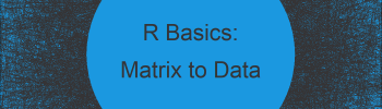 Convert Matrix to Data Frame in R (2 Examples)