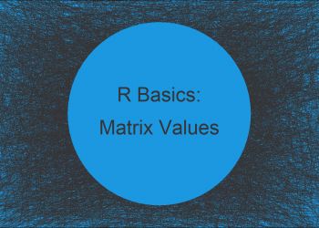 Extract Values from Matrix by Column & Row Names in R (3 Examples)