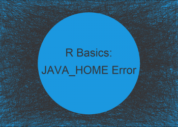 R Error: JAVA_HOME cannot be determined from the Registry (Example)