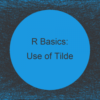 Use of Tilde ~ in R (Example)