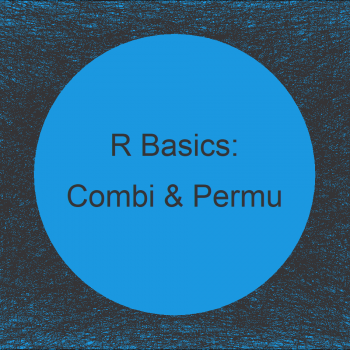 Calculate Combinations & Permutations in R (4 Examples)