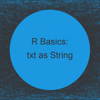 Import Text File as Single Character String in R (Example)