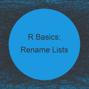 Rename List Elements in R (2 Examples)