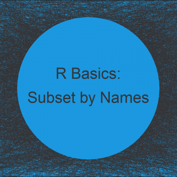 Subset Data Frame and Matrix by Row Names in R (2 Examples)