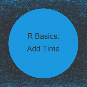 Add Time to Date Object in R (Example)