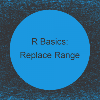 Assign Value to Elements in Certain Range in R (Example)