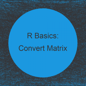 Convert Character Matrix to Numeric in R (Example)