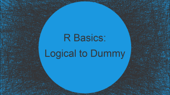 Convert Logical to Dummy Vector in R (2 Examples)