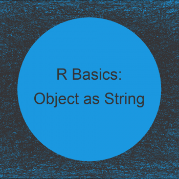 Convert Name of Data Object to Character String in R (Example)