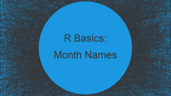 Convert Numeric Values to Month Names & Abbreviations R (2 Examples)