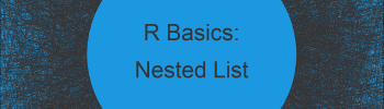 Create Nested List in R (2 Examples)