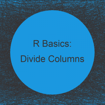 Divide One Column of Data Frame Through Another in R (2 Examples)