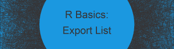 Export List to CSV or TXT File in R (2 Examples)