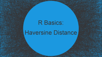 Haversine Great Circle Distance in R (Example)