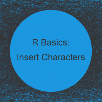 Insert Character Pattern at Particular Position of String in R (2 Examples)