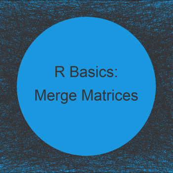 Merge Two Matrices by Columns in R (2 Examples)
