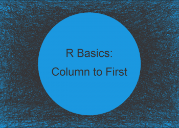 Move Column to First Position of Data Frame in R (2 Examples)