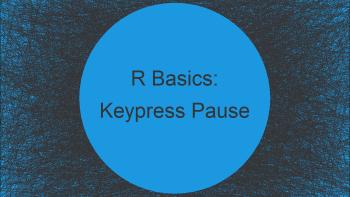 Pause R Script Until Key is Pressed in R (Example)