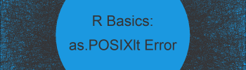 R Error in as.POSIXlt.character :  string not standard unambiguous format