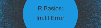 R Error in lm.fit(x, y, offset, singular.ok, …) : NA/NaN/Inf in 'x' (2 Examples)
