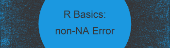 R Error in lm.fit(x, y, offset, singular.ok , …) : 0 (non-NA) cases (2 Examples)