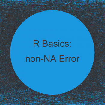 R Error in lm.fit(x, y, offset, singular.ok , ...) : 0 (non-NA) cases (2 Examples)