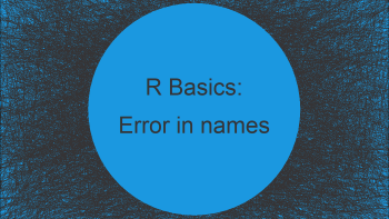 R Error : 'names' attribute must be the same length as the vector