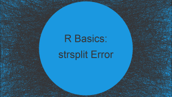 R Error in strsplit : non-character argument (Example)