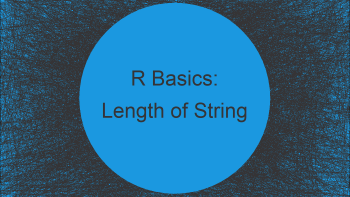 Find Max & Min Length of Character Strings in Columns in R (4 Examples)