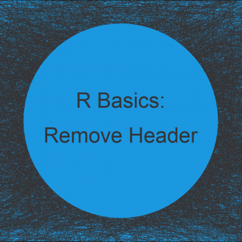 Remove Header from Data in R (Example)