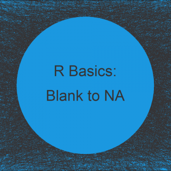 Replace Blank by NA in R (2 Examples)