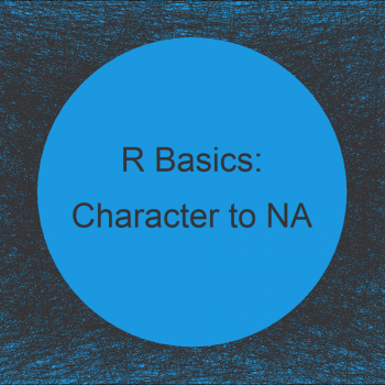 Replace Character Value with NA in R (2 Examples)