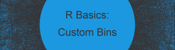 Split Data Frame into Custom Bins in R (Example)