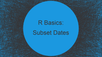 Subset Data Frame Between Two Dates in R (Example)
