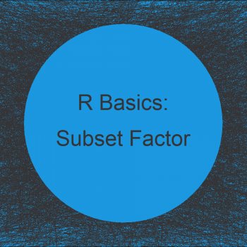 Subset Data Frame Rows Based On Factor Levels in R (2 Examples)