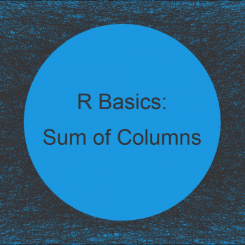 Sum of Two or Multiple Data Frame Columns in R (2 Examples)