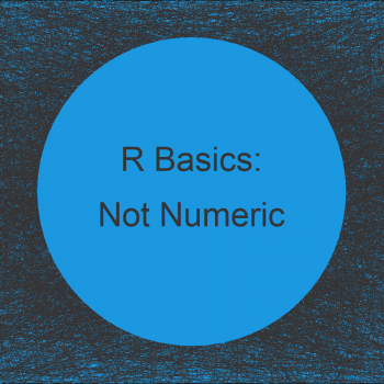 Warning Message in R: argument is not numeric or logical: returning NA
