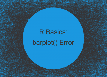 R Error in barplot.default() : 'height' must be a vector or a matrix (Example)