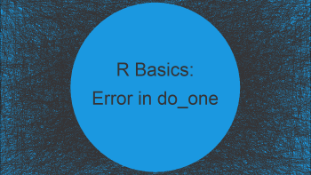 R Error in do_one(nmeth) : NA/NaN/Inf in foreign function call (arg 1)