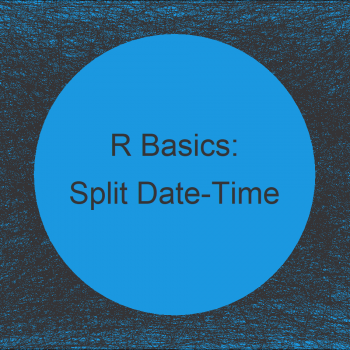 How to Split a Date-Time Column into Separate Variables in R (Example)