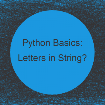 Check If String Contains Any Letters from Alphabet in Python (Example)