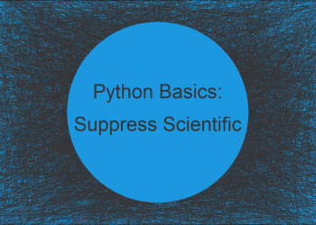Suppress Scientific Notation when Printing Float Values in Python (Example)