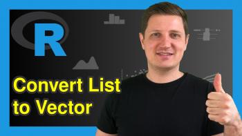Combine List of Vectors to Single Vector in R (2 Examples)