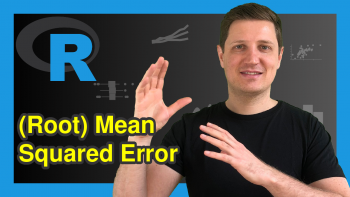 Calculate (Root) Mean Squared Error in R (5 Examples)