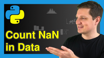 Count NaN Values in pandas DataFrame in Python (5 Examples)